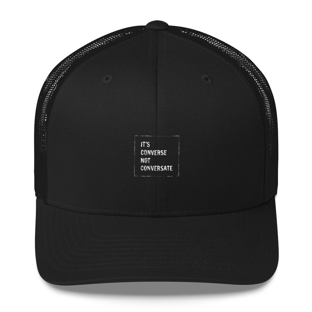 """Its conversate"" Embroidered Trucker's Cap"