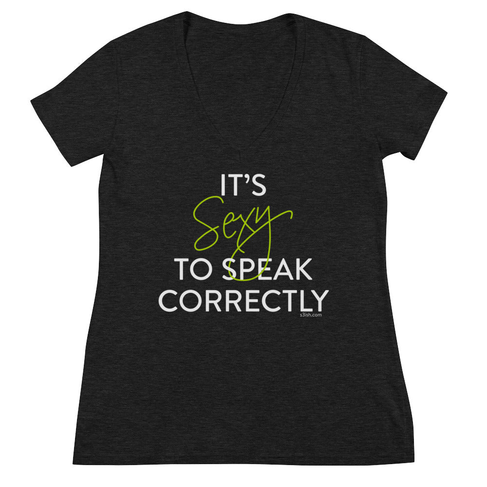 """It's sexy to speak correctly"" Women's Fashion Deep V-neck T-Shirt"