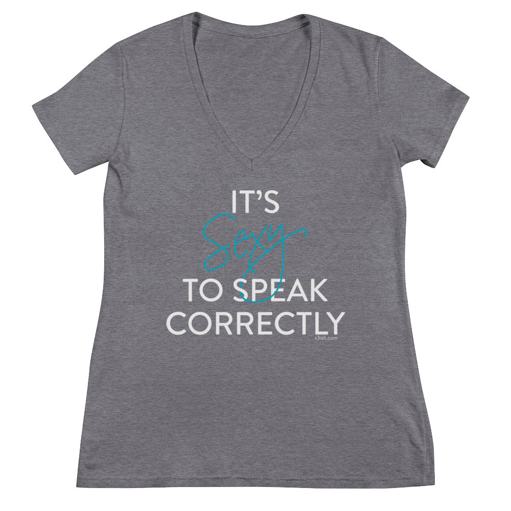 """It's sexy to speak correctly"" Women's Fashion Deep V-neck Tee"