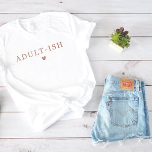 """Adultish"" Disney Tshirt - We're All Ears Boutique"