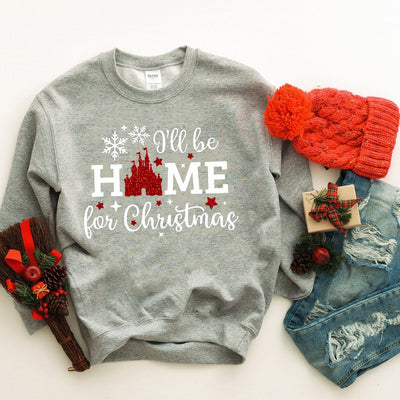 I'll Be Home For Christmas Disney Sweatshirt | Christmas - We're All Ears Boutique