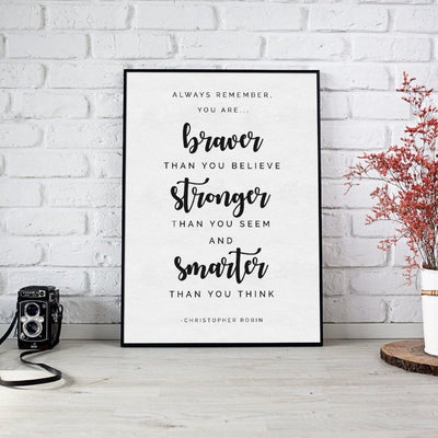 Braver Than You Believe | Christopher Robin Quote - We're All Ears Boutique