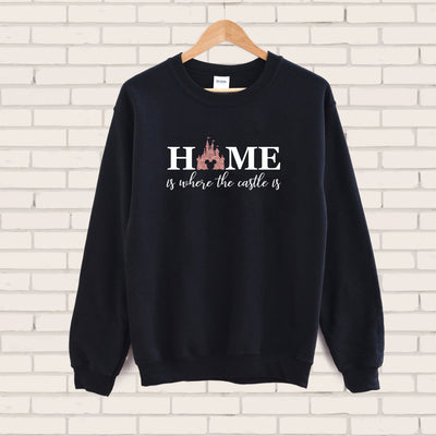 """Home Is Where The Castle"" Is Disney Sweatshirt (Pick your own colours) - We're All Ears Boutique"