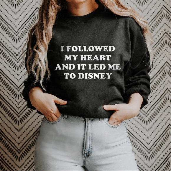 """I Followed My Heart"" Disney Sweatshirt (Pick your own colours) - We're All Ears Boutique"