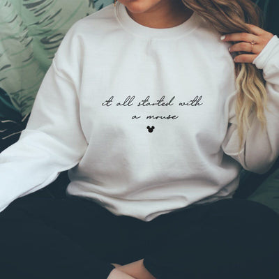 """It All Started With A Mouse"" Disney Sweatshirt (Pick your own colours) - We're All Ears Boutique"