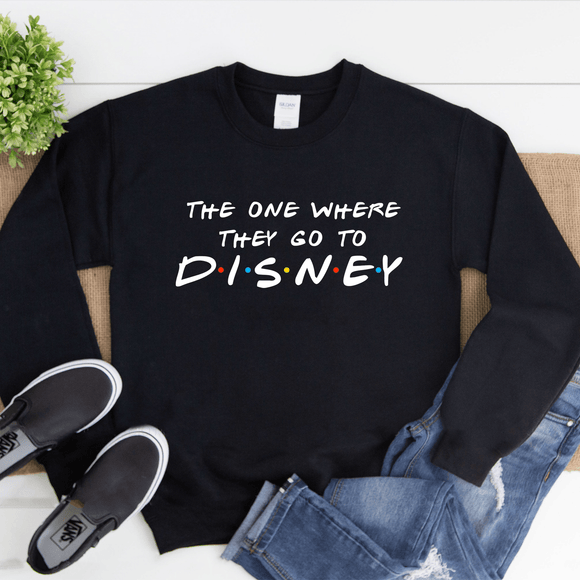 The One Where They Go To Disney Sweatshirt - We're All Ears Boutique