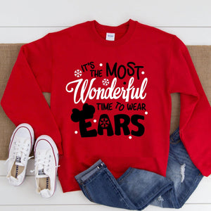 It's The Most Wonderful Time To Wear Ears Sweatshirt | Christmas - We're All Ears Boutique