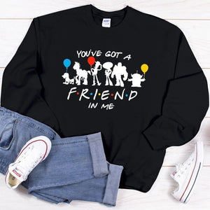 You've Got a Friend in Me Sweatshirt - We're All Ears Boutique