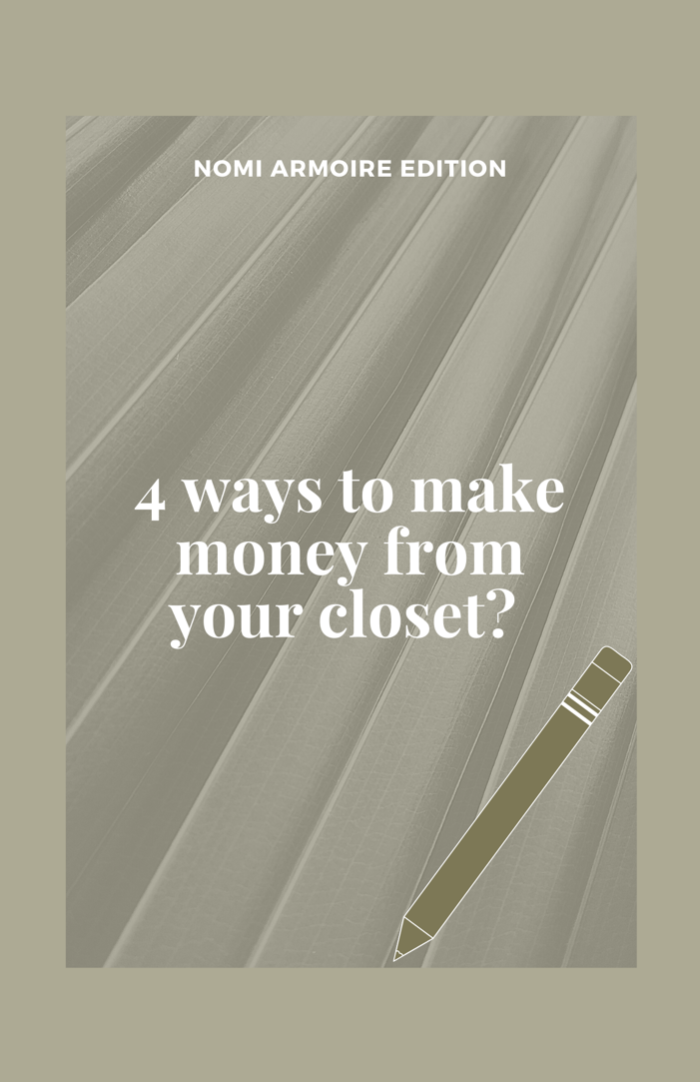 4 ways to make money from your closet? - Nomi Armoire