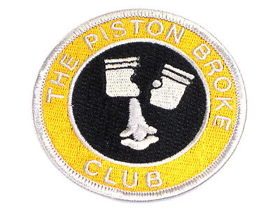 The Piston Broke Club Patch Made In England cloth embroidered badge