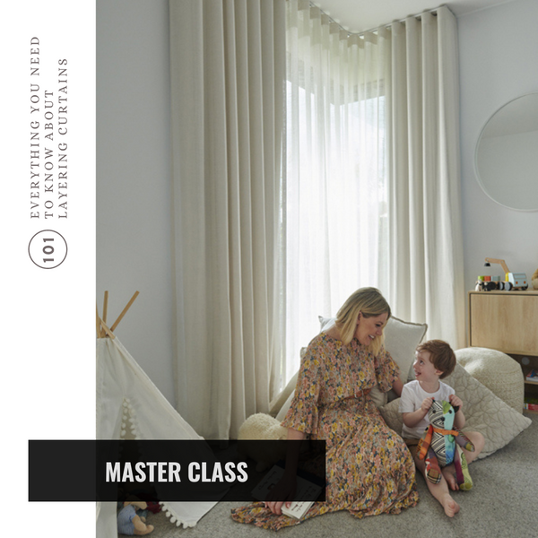 Masterclass : Layering your curtains like a pro!