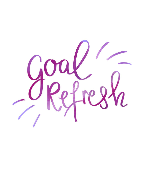 GET THE FREE GOAL REFRESH WORKBOOK