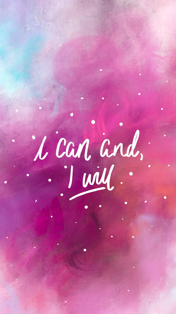 I CAN AND I WILL, phone background, motivational quote, 21 inspiring phone wallpapers