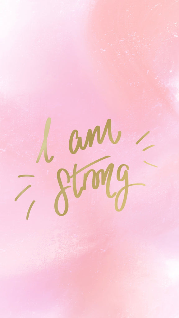 I am strong, phone background, motivational quote, 21 inspiring phone backgrounds