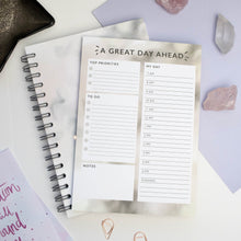 Load image into Gallery viewer, A GREAT DAY AHEAD - DAY PLANNER PAD (CLEAR QUARTZ)