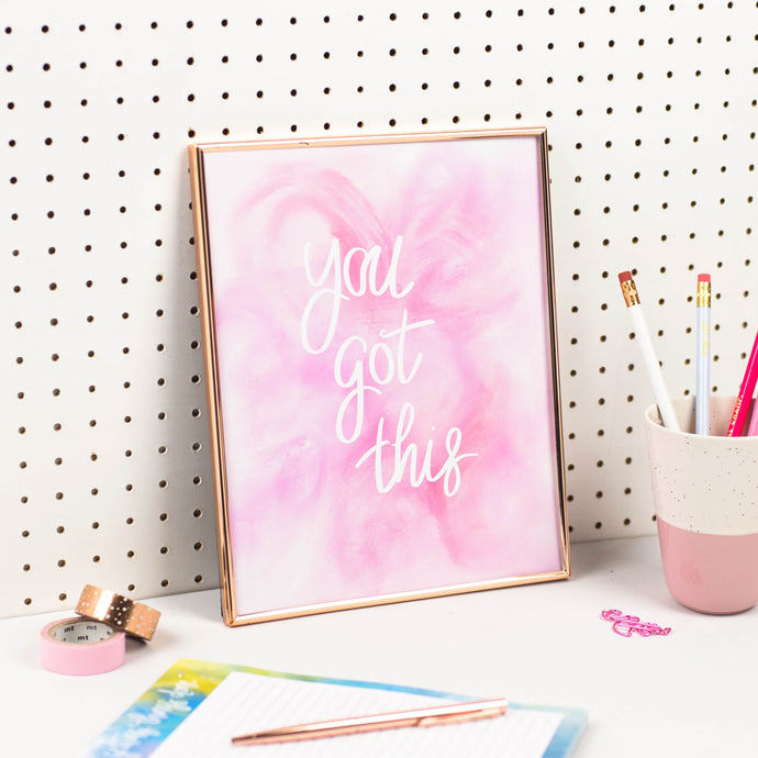 YOU GOT THIS PRINT - Rebecca Yates