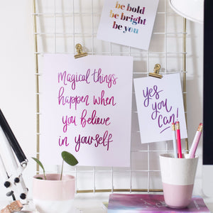 MAGICAL THINGS HAPPEN WHEN YOU BELIEVE IN YOURSELF PRINT - Rebecca Yates