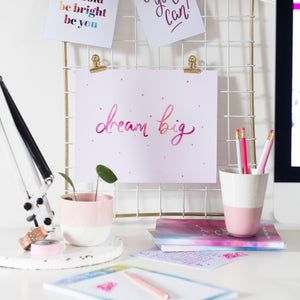 DREAM BIG PRINT - Rebecca Yates