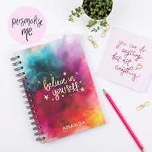 Load image into Gallery viewer, BELIEVE IN YOURSELF- LUXE PERSONALISED NOTEBOOK