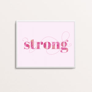 STRONG - TYPOGRAPHY PRINT