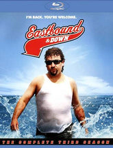 Eastbound Down: The Complete Third Season [Blu-ray]
