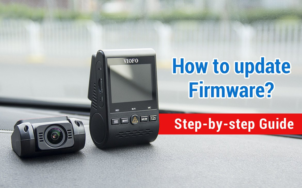 VIOFO Firmware Update Guide Step-by-Step