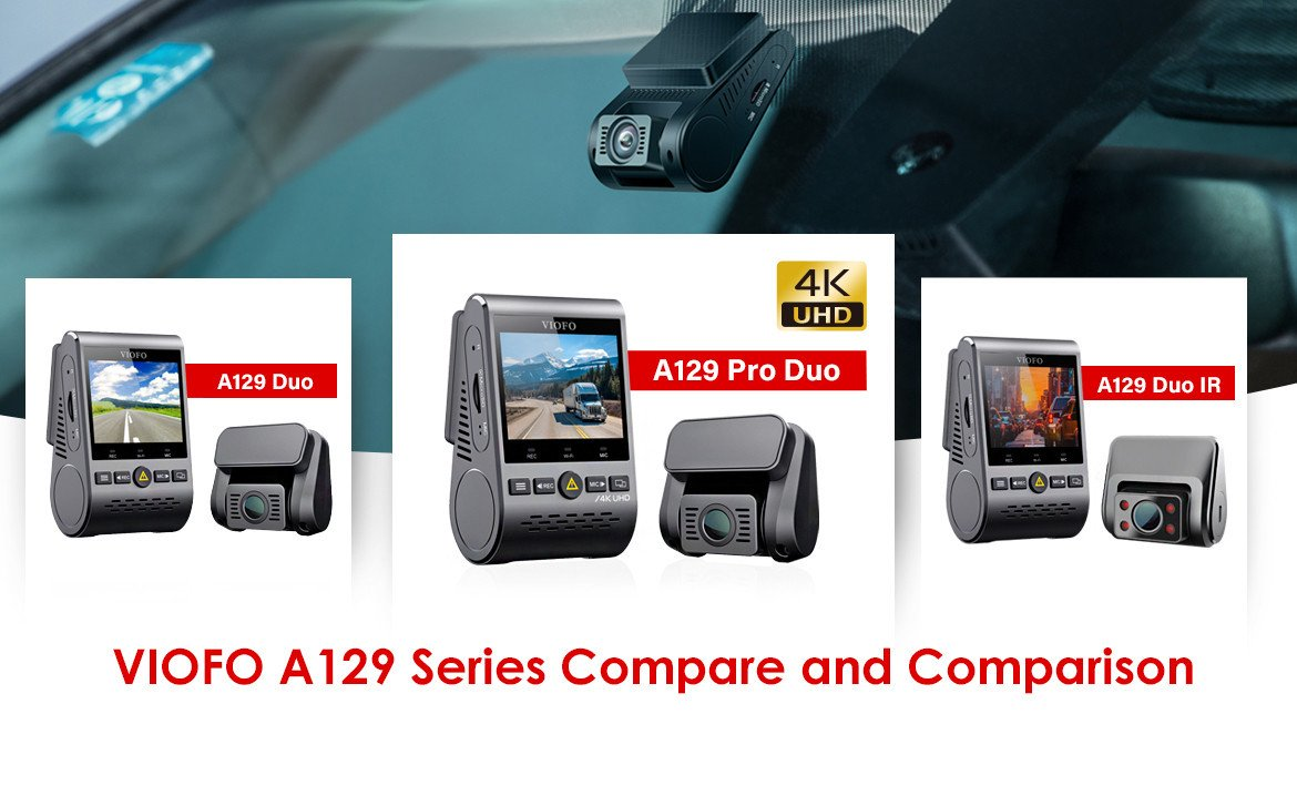 VIOFO A129 Series Compare and Comparison