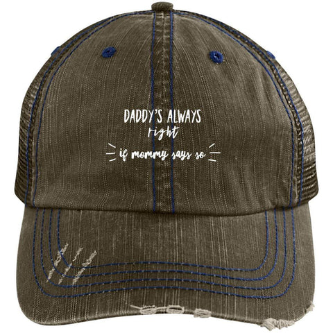 Dady's Always Right Distressed Unstructured Trucker Cap Hats CustomCat Brown/Navy One Size