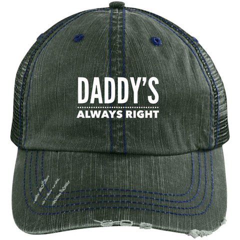 Daddy's Always Right Distressed Unstructured Trucker Cap Hats CustomCat Dark Green/Navy One Size