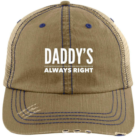 Daddy's Always Right Distressed Unstructured Trucker Cap Hats CustomCat Khaki/Navy One Size