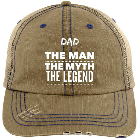 Dad the Man the Myth the Legend Distressed Unstructured Trucker Cap Hats CustomCat Khaki/Navy One Size