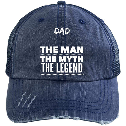 Dad the Man the Myth the Legend Distressed Unstructured Trucker Cap Hats CustomCat Navy/Navy One Size
