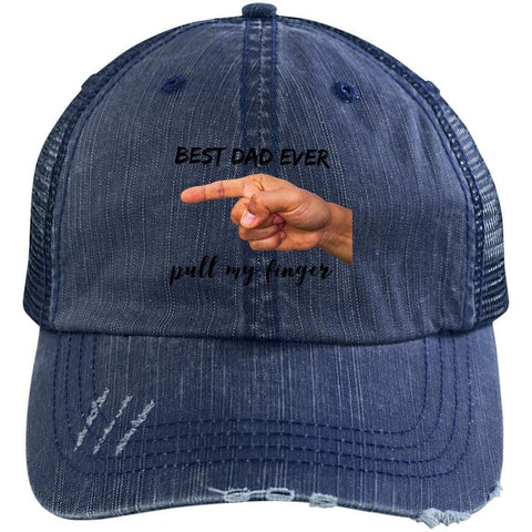 Best Dad Ever Pull My Finger Distressed Unstructured Trucker Cap Hats CustomCat Navy/Navy One Size