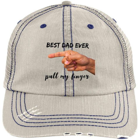 Best Dad Ever Pull My Finger Distressed Unstructured Trucker Cap Hats CustomCat Putty/Navy One Size