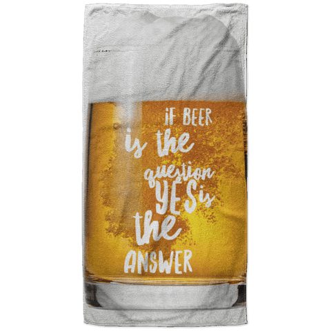 If Beer is the Question the Answer is Yes Beach Towel - 37x74 Towels CustomCat White One Size