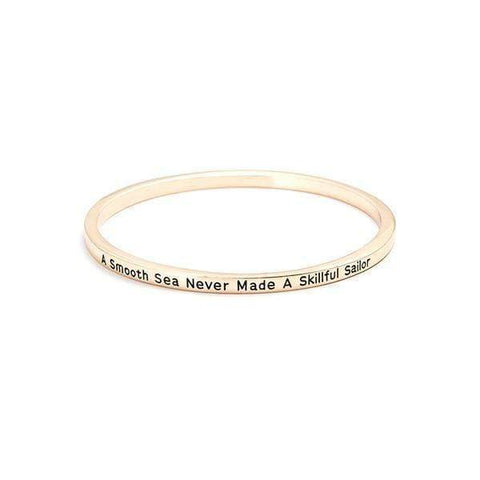 A Smooth Sea Never Made A Skilled Sailor Bangle Bracelet Harner Isle Gold