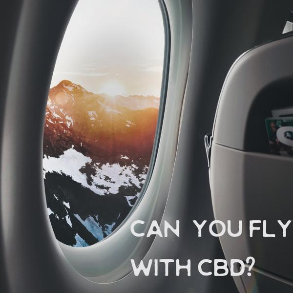 Can you Fly with CBD