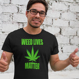Weed Lives Matter - Short-Sleeve Unisex T-Shirt