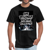 She Belongs To The Streets - Unisex Classic T-Shirt - black