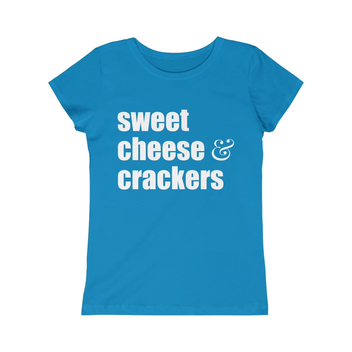 sweet cheese & crackers girl t