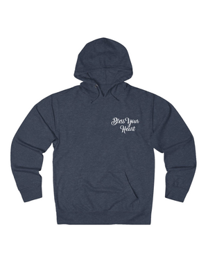 bless your heart (favorite) hoodie
