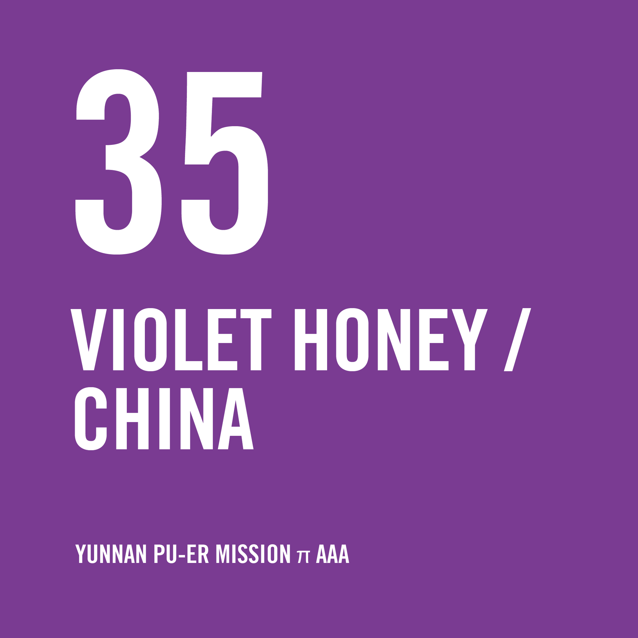 China Yunnan Pu-er Mission π AAA Violet Honey 200g - Urban Coffee Roaster