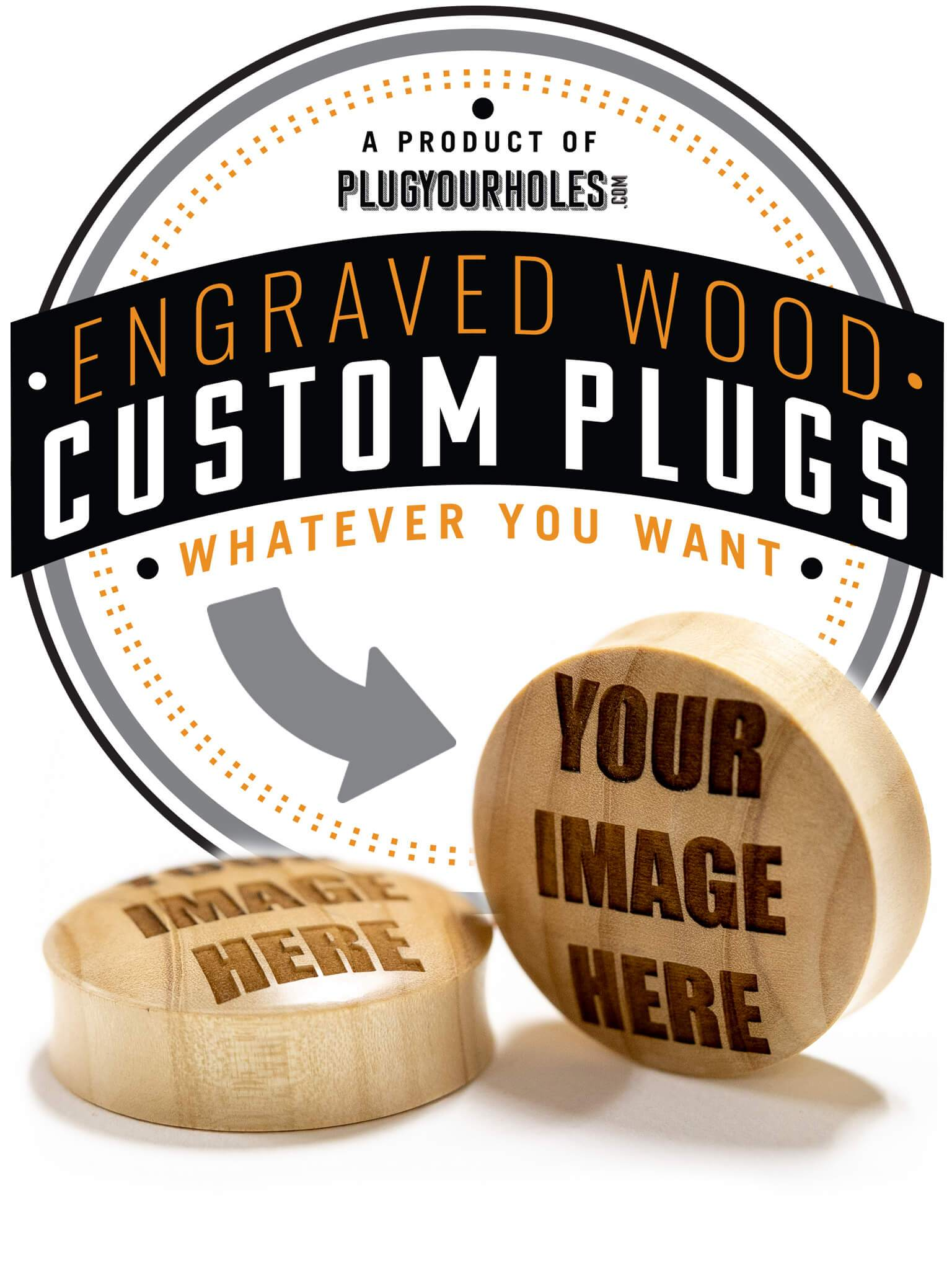 Custom Engraved Wood Plugs