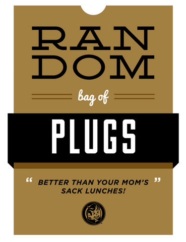 Random Bag Of Plugs - Plug Your Holes - Your Lifestyle, Since 2006.