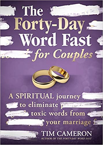 FORTY-DAY WORD FAST FOR COUPLES By Tom Cameron