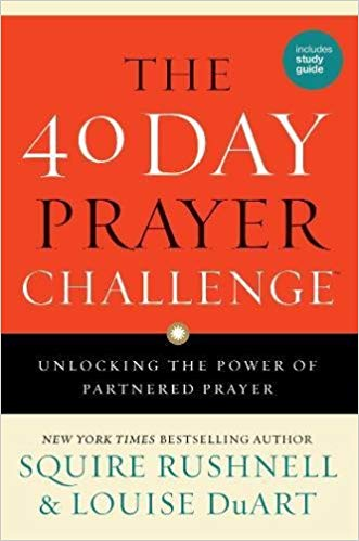 40 DAY PRAYER CHALLENGE SC by Squire Rushnell