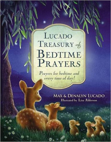 Lucado Treasury of Bedtime Prayers by Max & Denalyn Lucado