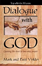DIALOG WITH GOD by Mark Virkler