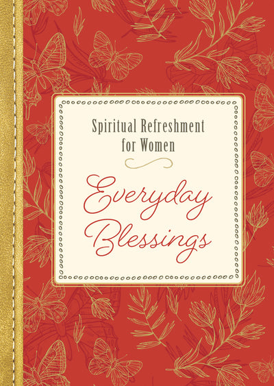 Spiritual Refreshment for Women: Everyday Blessiings