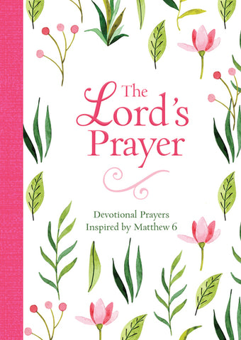 THE LORD'S PRAYER DEVOTIONAL